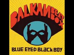 Dancing with the Moon by Balkan Beat Box from the album Blue Eyed Black Boy