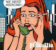 The Fratellis - We Need Medicine from their 2013 album We Need Medicine. All rights and copyright to The Fratellis and their label BMG Rights Producers: Jon . Jasper Johns, Roy Lichtenstein, Andy Warhol, Dali, Cover Art, The Fratellis, Richard Hamilton, Pop Art, Rock Anthems