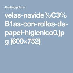 velas-navide%C3%B1as-con-rollos-de-papel-higienico0.jpg (600×752)