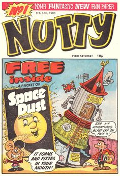 Nutty 1980 U.K Comic Issue Number 1 I remember having this Rich Family, British Humor, Comic Reviews, Classic Comics, My Youth, Comic Covers, Funny Comics, How To Fall Asleep, Childhood Memories