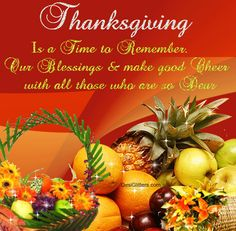 Thanksgiving is a time to remember out blessings and make good cheer with all those who are so dear animated thanksgiving happy thanksgiving graphic thanksgiving quote thanksgiving greeting thanksgiving friend thanksgiving friends and family Happy Thanksgiving Wallpaper, Thanksgiving Graphics, Happy Thanksgiving Images, Thanksgiving Messages, Friends Thanksgiving, Thanksgiving Blessings, Thanksgiving Greetings, Thanksgiving Desserts, Thanksgiving Decorations