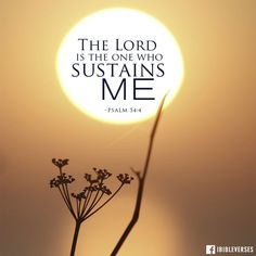 Psalm 54:4 ~ HE IS MY STRONGHOLD