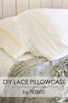 DIY Lace Pillowcase