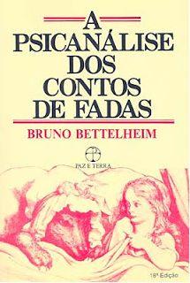 Clique no link abaixo e abra uma nova janela para download: A Psicanálise dos Contos de Fadas Neste livro o Psicólogo vienense Bruno Bettelheim faz uma radiografia das mais famosas histórias...