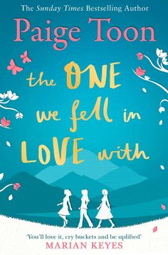 The One We Fell in Love With: Amazon.co.uk: Paige Toon: 9781471138430: Books