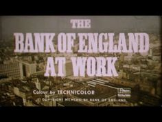 The Bank of England at Work (1968) shortened due to lack of sound projector. (Music by KOAN Sound)