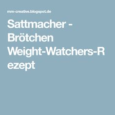 Sattmacher - Brötchen Weight-Watchers-Rezept