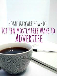 When I started up my own home daycare, I didn't have a ton of money to do it with. So, I got a little creative when it came to advertising. If you really look into it, there are lots of way…