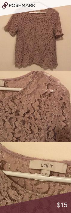 Loft Lace top Gorgeous loft lace short sleeve top. Size large.  Pale pink / grey color. Super in color right now!! LOFT Tops Blouses