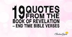 19 Quotes From The Book Of Revelation – End Time Bible Verses