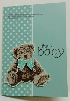 Baby Bear - Stampin Up Boy Cards, New Baby Cards, Kids Cards, Cute Cards, Tattered Lace Cards, Bear Card, Baby Zebra, Stampin Up Catalog, Baby Shower Cards