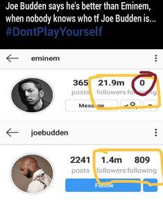 Who the fuck is Joe budden 😅 Eminem Memes, Joe Budden, I Love Him, My Love, Slim Shady, Played Yourself, Best Memes, Sayings, Love Him