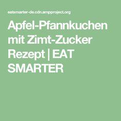 Apfel-Pfannkuchen mit Zimt-Zucker Rezept | EAT SMARTER