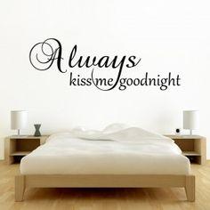 always kiss goodnight wallsticker fra kun Always Kiss Me Goodnight, Good Night, House Design, Bedroom, Home Decor, Silhouette, Interior Design, Decoration, Nighty Night