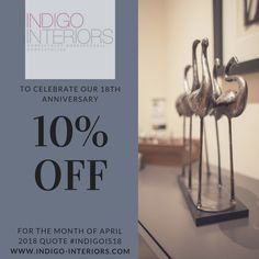 To celebrate #IndigoInterios 18th birthday, for the month of April 2018 we are offering 10% discount on any order made in April 2018, all you need to do is quote #INDIGOIS18 #Furniture #CurtainsAndBlinds