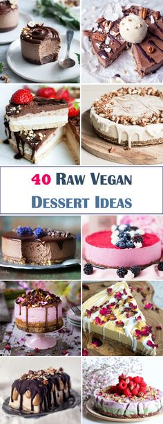 40 Raw Vegan Dessert Recipe Ideas! Gluten-free, refined sugar free, using simple wholefood ingredients. Plant-based never tasted so good.