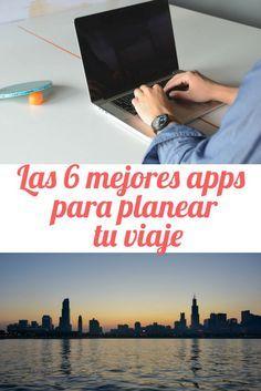 Aplicaciones para planear tu viaje Como planear tu viaje Apps para viajar