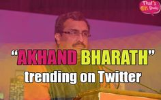 Why Akhand Bharat is trending on Twitter ?