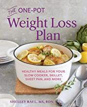 The One-Pot Weight Loss Plan: Healthy Meals for Your Slow Cooker, Skillet, Sheet Pan, and More Kindle Edition by Shelley Rael MS RDN (Author) Healthy Eating Habits, Healthy Meal Prep, Healthy Cooking, Healthy Recipes, Healthy Weight, Meal Prep Cookbook, Cooking On A Budget, One Pot Meals, Weight Loss Plans