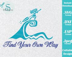 INSTANT DOWNLOAD Disney Moana Princess Quote Inspired Cutting File Svg Eps Dxf And