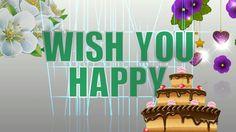 Happy Birthday Greetings, Happy Birthday Whatsapp, Birthday Wishes for a...