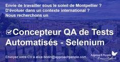 Concepteur #QA de Tests Automatisés - #Selenium recherché à #Montpellier ! http://www.approachpeople.com/international/job-description/?id_job=13692 #CDI #jobs #IT #testing #recrutement