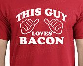 This Guy Loves Bacon Mens T-shirt tshirt shirt Christmas gift funny tee more colors S - 2XL