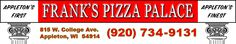 The BEST Pizza in Appleton, Franks Pizza Palace, 1st Pizzeria Appleton, (920) 734-9131, Gourmet Pizza Appleton, Italian Food Appleton, Real Pizza Wisconsin, Best Tasting Pizza, Italian Appleton