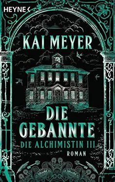 Die Gebannte - Die Alchimistin III: Roman von Kai Meyer https://www.amazon.de/dp/3453534271/ref=cm_sw_r_pi_dp_vTQHxbR7D1WB9