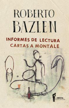 Roberto Bazlen, Informes de lectura, ed. La Bestia Equilatera