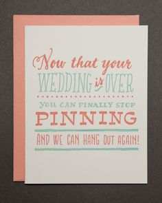 """""""Now that Your Wedding is Over"""" Card by Ladyfinger Letterpress"""