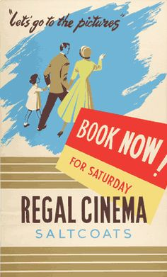 'Going to the pictures' cinema poster West Coast Scotland, Cinema Posters, Letting Go, Eye Candy, Monday Night, Let It Be, Books, June, Mid Century