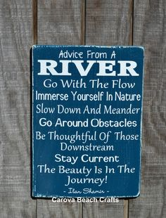River Sign Advice From A River River Home Decor Hand Painted Wood Sign River House Gift Wall Art Poem Quotes Sayings River Life Living Riverside Inspirational Wood Sign