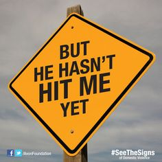 Emotional abuse can be just as painful as physical abuse. Pin this to help your friends #SeeTheSigns of domestic violence http://avon4.me/signs09