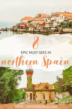 Wandering about things to do in northern Spain? Here 8 must-see gems you have to visit during your trip!