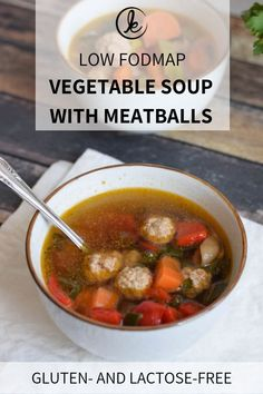 A simple low FODMAP vegetable soup with meatballs. Perfect for a delicious and healthy lunch or dinner. Also gluten-free lactose-free and with vegan option. Low Fodmap Vegetables, Healthy Vegetables, Veggies, Dieta Fodmap, Fodmap Diet, Lactose Free Diet, Gluten Free, Dairy Free, Vegan Vegetable Soup