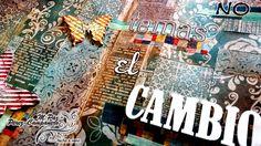 M.Paz Perez-Campanero -No temas el cambio #artjournal