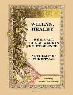 Willan, Healey : While all things were in quiet silence. Anthem for Christmas