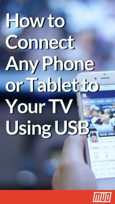 How to Connect Any Phone or Tablet to Your TV Using USB --- While the convenience of a built-in screen is ideal for on-the-go use, hooking up a phone to a TV is a worthy consideration. In this article, learn how to connect your phone to your TV using USB! Life Hacks Iphone, Android Phone Hacks, Cell Phone Hacks, Smartphone Hacks, Android Smartphone, Android Box, Android Watch, Phone Gadgets, Tech Gadgets