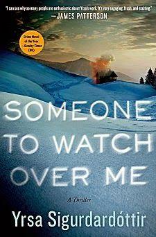 Someone to Watch Over Me by Yrsa Sigurdardóttir ~ Kittling: Books