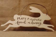 Garden Sign Feed a Bunny #874