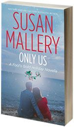 ONLY US - Fool's Gold by Susan Mallery