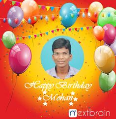 Happy birthday Mohanraj