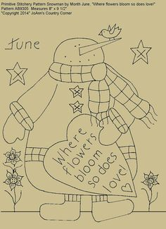 """Primitive Stitchery E-Pattern Snowman by Month June, """"Where flowers bloom so does love!"""""""