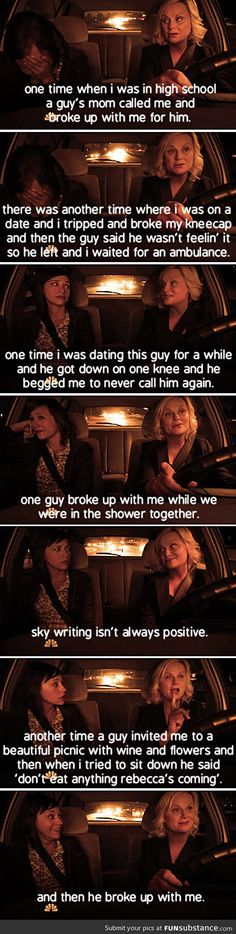 Leslie Knope's breakups. So...You thought your love life stank, not so bad after all, is it?