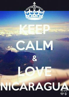 Keep Calm & Love Nicaragua