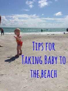 8 Tips for Taking Baby to the Beach