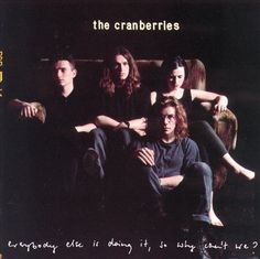 The Cranberries – Everybody Else Is Doing It, So Why Can't We? (1993)