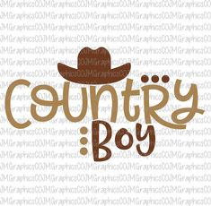 Country boy svg, eps, dxf, png, cricut, cameo, scan N cut, cut file, country svg, boy svg, southern svg, cowboy hat svg, cowboy svg by JMGraphicsCO on Etsy