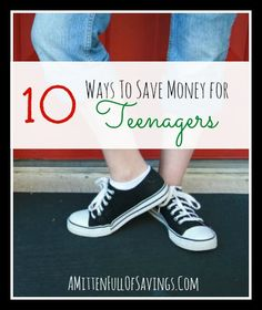10 Ways To Save Money For Teenagers Great tips on getting teens to save money! #moneytips #teens